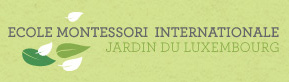 Ecole Montessori Internationale Jardin du Luxembourg